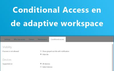 Hoe conditionele toegang bijdraagt aan de werkplek